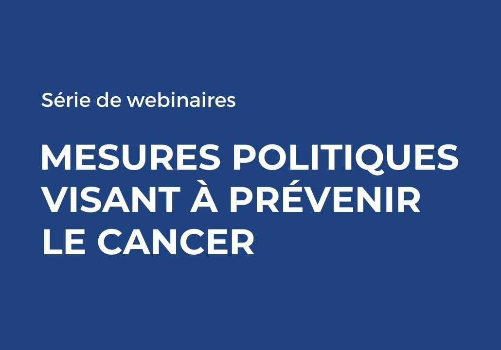 mesures politiques visant a prevenir le cancer